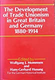 img - for Development of Trade Unionism in Great Britain and Germany, 1880-1914 book / textbook / text book