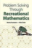 img - for Problem Solving Through Recreational Mathematics (Dover Books on Mathematics) by Averbach, Bonnie, Chein, Orin, Mathematics (1999) Paperback book / textbook / text book