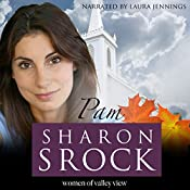 Pam: The Women of Valley View, Book 3   Sharon Srock