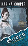 Gilded: The St. Croix Chronicles by Karina Coooper