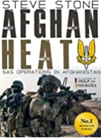 Afghan Heat: SAS Operations in Afghanistan against the Taliban