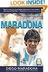 Maradona: The Autobiography of Soccer...