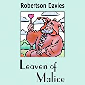 Leaven of Malice | [Robertson Davies]