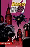 Batman: Dark Night, Dark City