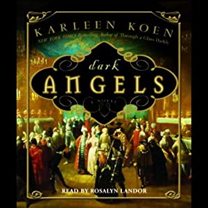 Dark Angels: A Novel | [Karleen Koen]