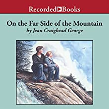 On the Far Side of the Mountain (       UNABRIDGED) by Jean Craighead George Narrated by Jeff Woodman