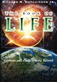 img - for The Book of Life: Genesis and the Scientific Record book / textbook / text book
