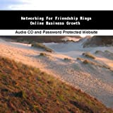 Networking For Friendship Rings Online Business Growth