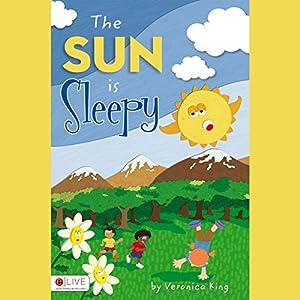 The Sun Is Sleepy Audiobook