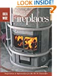 Fireplaces: Inspiration & Information...