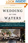 Wedding of the Waters: The Erie Canal...