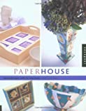 img - for Paper House: Beautiful Paper Crafts for Your Home book / textbook / text book