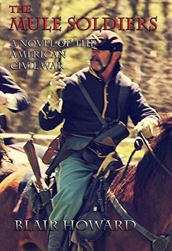 The Mule Soldiers by Blair Howard