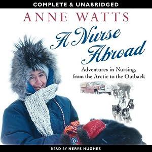 A Nurse Abroad | [Anne Watts]