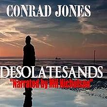 Desolate Sands: Detective Alec Ramsay, Book 5 (       UNABRIDGED) by Conrad Jones Narrated by Mil Nicholson