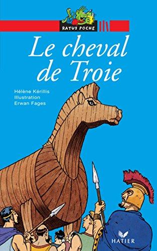 le-cheval-de-troie-histoires-de-toujours-t-1-french-edition