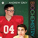 Biochemistry: Book 2 Audiobook by Andrew Grey Narrated by Nick J. Russo