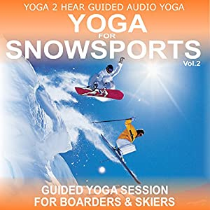 Yoga for Snow Sports, Vol. 2: Yoga Class and Guide Book | [Sue Fuller]