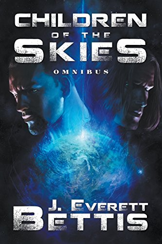 Children of the Skies: The Complete First Trilogy