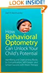 How Behavioral Optometry Can Unlock Y...