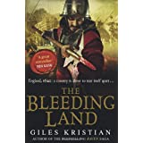 The Bleeding Land (Bleeding Land Trilogy 1)by Giles Kristian