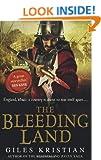 The Bleeding Land (Bleeding Land Trilogy 1)
