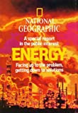 National Geographic: a Special Report in the Public Interest, Energy, Facing up to the Problem, Getting Down to Solutions: February 1981 (2812793589) by Kenneth F. Weaver