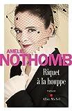 vignette de 'Riquet à la houppe (Amélie Nothomb)'