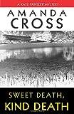 Sweet Death, Kind Death (0345467639) by Cross, Amanda