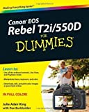 Canon EOS Rebel T2i/550D For Dummies (For Dummies (Lifestyles Paperback)) by King, Julie Adair, Burkholder, Dan (2010) Julie Adair, Burkholder, Dan King