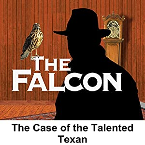 The Falcon: The Case of the Talented Texan Radio/TV Program