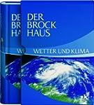 Der Brockhaus Wetter und Klima: Ph�no...