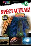 img - for SPECTACULAR! Caves: Level 3 (Spectrum  Readers) book / textbook / text book