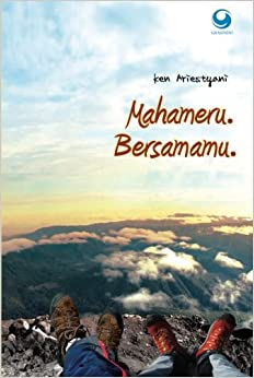 Mahameru Bersamamu (Indonesian Edition): Ken Ariestyani: 9786022512189