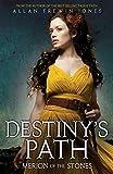 Destiny's Path: 3: Merion of the Stones Allan Frewin Jones