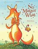 Debi Gliori No Matter What: Big Book