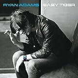 Easy Tiger ~ Ryan Adams