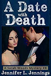 A Date with Death (A Sarah Woods Mystery)