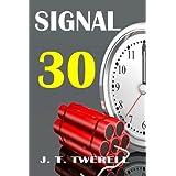 Signal 30 ~ J.T. TWERELL