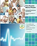 img - for First Russian Medical Reader for Health Professions and Nursing: bilingual for speakers of English (Graded Russian Medical Readers) (Volume 1) (Russian Edition) book / textbook / text book