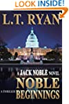 Noble Beginnings: A Jack Noble Thrill...