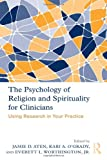 img - for The Psychology of Religion and Spirituality for Clinicians: Using Research in Your Practice book / textbook / text book