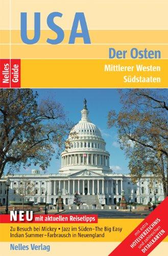 Nelles Guide USA - Der Osten (Reiseführer) Mittlerer