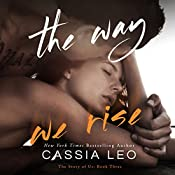 The Way We Rise: The Story of Us Volume 3 | Cassia Leo