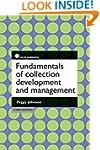 Fundamentals of Collection Developmen...