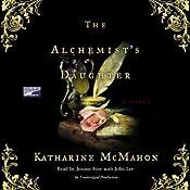 The Alchemist's Daughter | [Katharine McMahon]