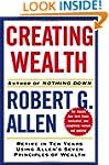 Creating Wealth: Retire in Ten Years...