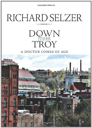 Down from Troy: A Doctor Comes of Age (Excelsior Editions)