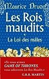echange, troc Maurice Druon - Les Rois maudits, tome 4 : La Loi des Mâles