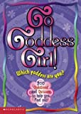 img - for Go Goddess Girl! by Julie Komorn (2002-08-01) book / textbook / text book